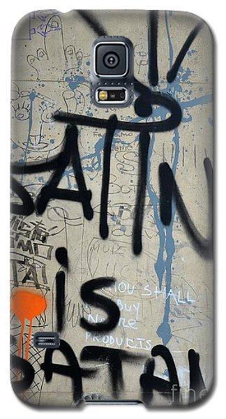 Galaxy S5 Case featuring the photograph 'satin Is Satan' Graffiti - Bucharest Romania by Imran Ahmed