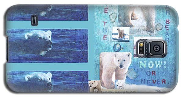 Save The Polar Bear Now Or Never Galaxy S5 Case