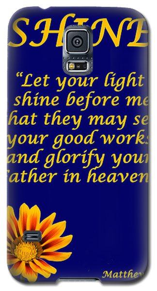 Shine Christian Poster Galaxy S5 Case