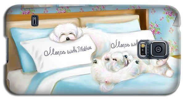 Sleeps With Maltese Galaxy S5 Case