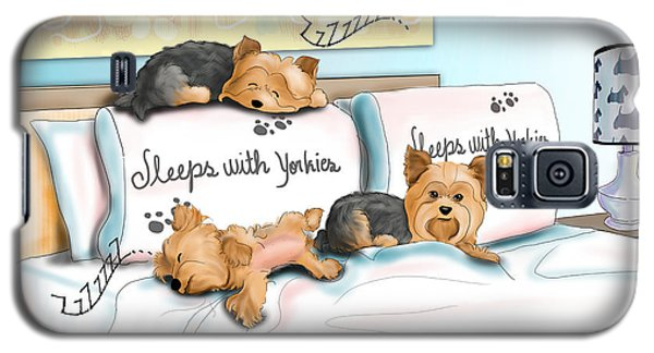 Sleeps With Yorkies Galaxy S5 Case