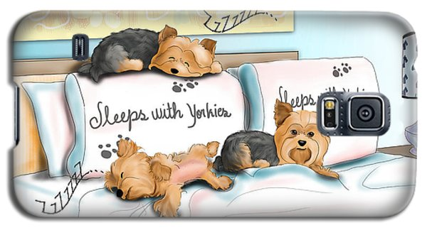 Sleeps With Yorkies Galaxy S5 Case