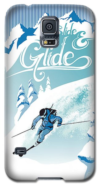 Slide And Glide Retro Ski Poster Galaxy S5 Case by Sassan Filsoof