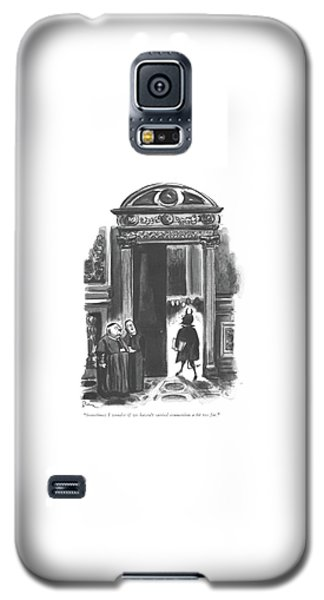 Sometimes I Wonder If We Haven't Carried Galaxy S5 Case by Eldon Dedini