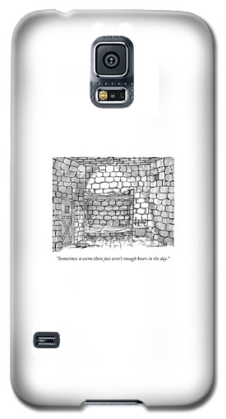 Dungeon Galaxy S5 Case - Sometimes It Seems There Just Aren't Enough Hours by Michael Crawford