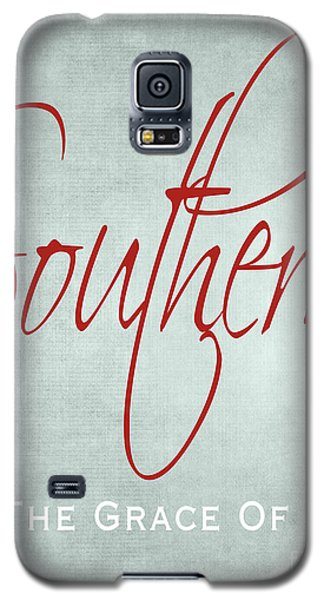Southern By The Grace Of God Galaxy S5 Case
