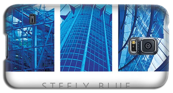 Steely Blue The Art Of Building Poster Galaxy S5 Case by David Davies