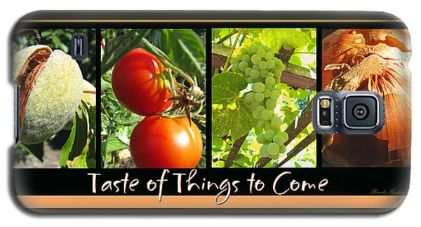 Taste Of Things To Come Photo Collage Galaxy S5 Case by Brooks Garten Hauschild