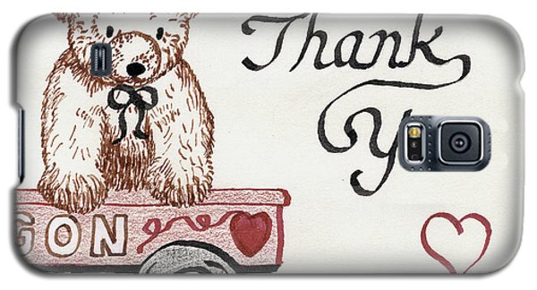 Galaxy S5 Case featuring the drawing Teddy Bear Thank You by Betty Denise