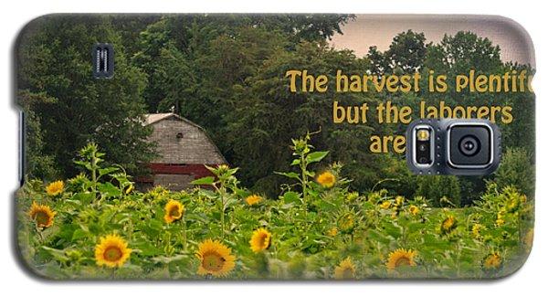 The Harvest Is Plentiful Galaxy S5 Case by Sandi OReilly