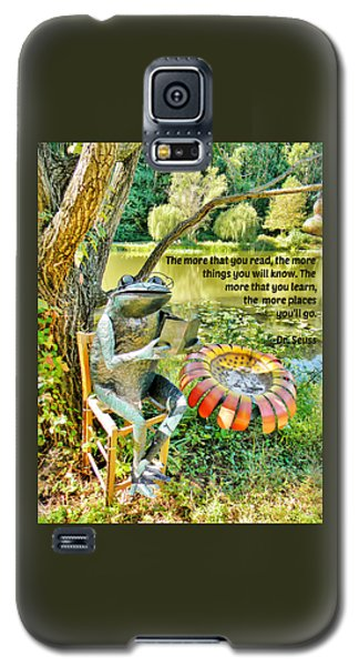 The More That You Read... Galaxy S5 Case by Jean Goodwin Brooks