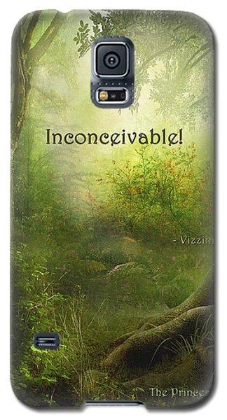 The Princess Bride - Inconceivable Galaxy S5 Case
