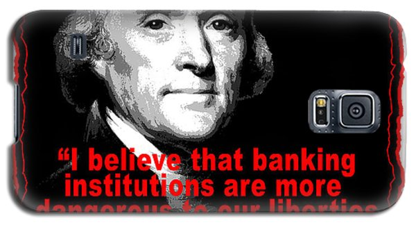Thomas Jefferson And Banking Institutions Galaxy S5 Case