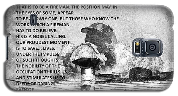 Galaxy S5 Case featuring the photograph To Be A Fireman by Jim Lepard
