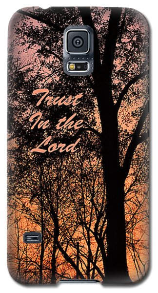 Trust In The Lord Galaxy S5 Case