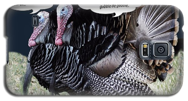 Two Turkeys Talking Galaxy S5 Case by Gary Brandes