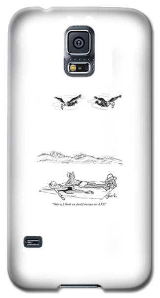 Valerie, I Think We Should Increase Our S.p.f Galaxy S5 Case
