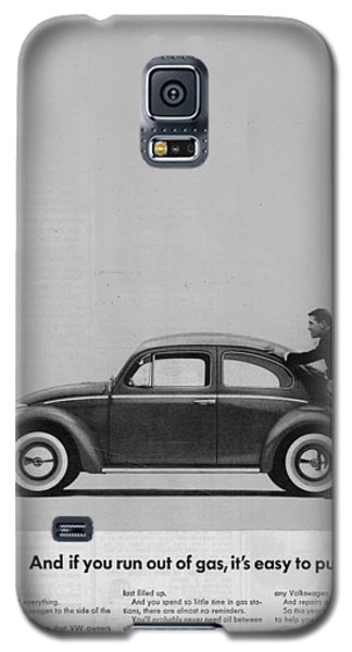 Vw Beetle Advert 1962 - And If You Run Out Of Gas It's Easy To Push Galaxy S5 Case