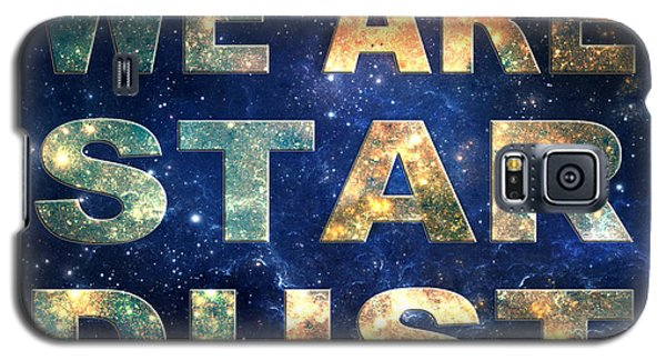 We Are Stardust Galaxy S5 Case by Ginny Gaura