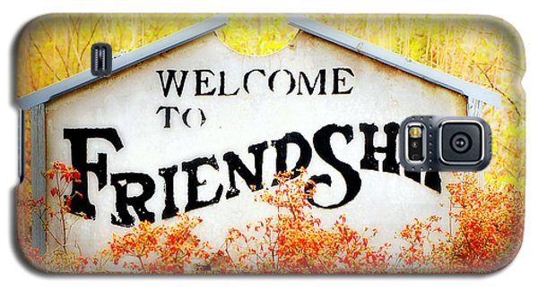 Welcome To Friendship Galaxy S5 Case