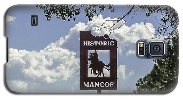 Welcome To Mancos Colorado Sign Galaxy S5 Case by Karen Stephenson