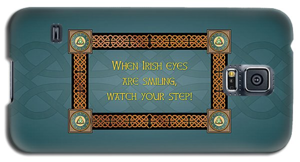 Whe Irish Eyes Are Smiling Galaxy S5 Case