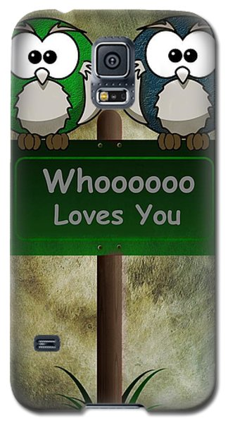Whoooo Loves You  Galaxy S5 Case