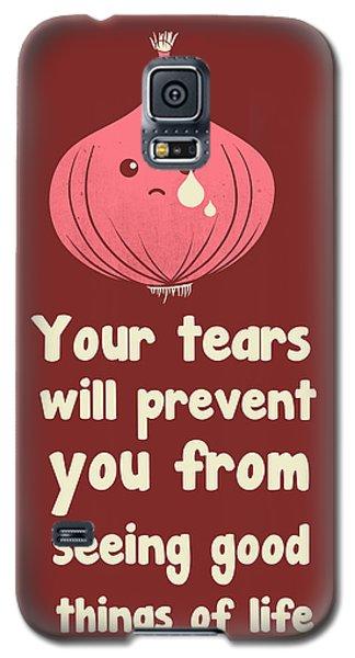 Wipe Off Your Tears Galaxy S5 Case by Neelanjana  Bandyopadhyay