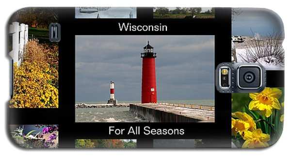Galaxy S5 Case featuring the photograph Wisconsin For All Seasons by Kay Novy