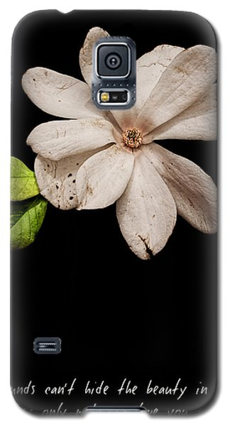 Wounds Cannot Hide The Beauty In You Galaxy S5 Case