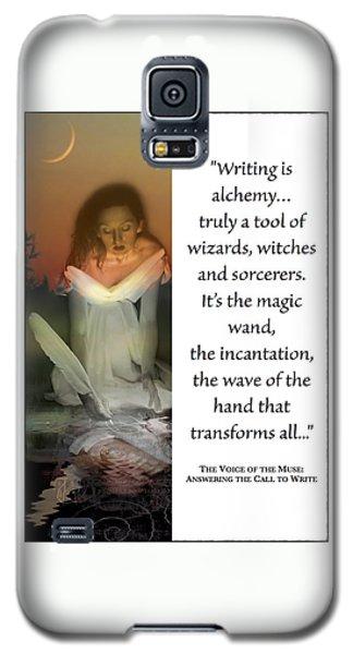 Writing Is Alchemy Galaxy S5 Case