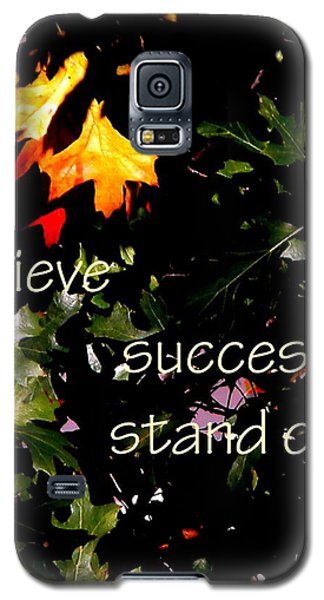 You Are Outstanding 21079 Galaxy S5 Case by Jerry Sodorff