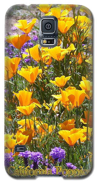 Galaxy S5 Case featuring the photograph California Poppies by Carla Parris