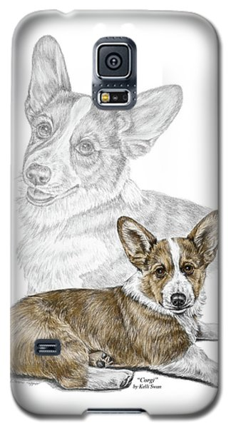 Galaxy S5 Case featuring the drawing Corgi Dog Art Print Color Tinted by Kelli Swan