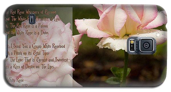 Cream White Rosebud With Poem Galaxy S5 Case by Barbara Middleton