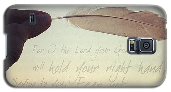 for I The Lord Your God, Will Hold Galaxy S5 Case by Traci Beeson