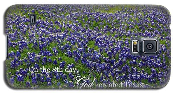 God Created Texas Bluebonnets Galaxy S5 Case