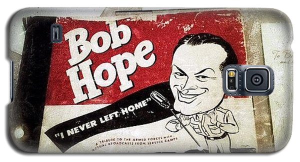 i Never Left Home By Bob Hope: His Galaxy S5 Case by Natasha Marco