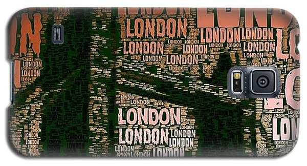 London Galaxy S5 Case - #london Just London by Ozan Goren
