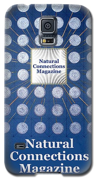 Natural Connections Magazine Galaxy S5 Case