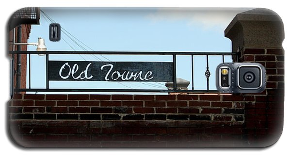 Galaxy S5 Case featuring the photograph Old Towne Sign by Karen Harrison