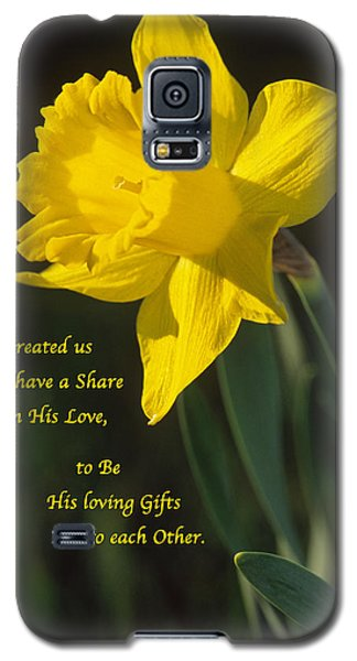 Sunny Daffodil With Quote Galaxy S5 Case