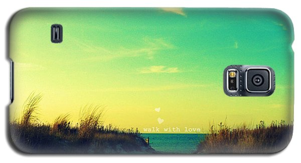 Galaxy S5 Case featuring the photograph Walk With Love by Robin Dickinson