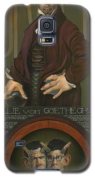 Willie Von Goethegrupf Galaxy S5 Case by Patrick Anthony Pierson