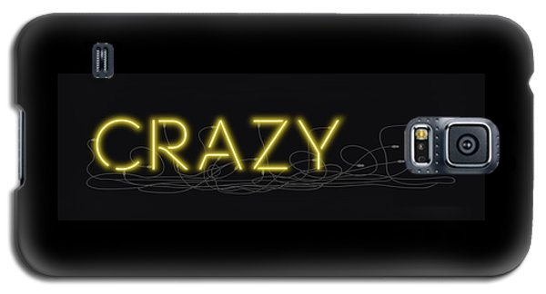 Crazy - Neon Sign 3 Galaxy S5 Case