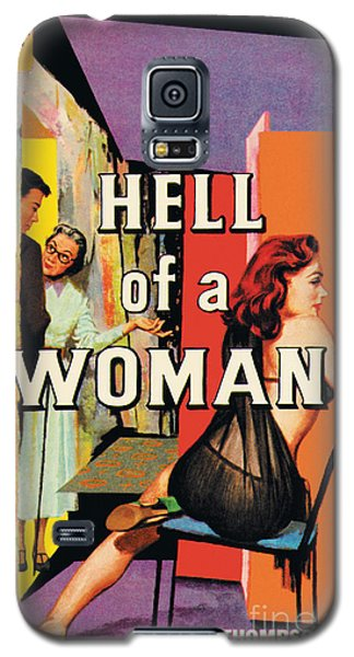 A Hell Of A Woman Galaxy S5 Case