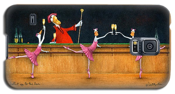 Ballet Up To The Barre... Galaxy S5 Case by Will Bullas