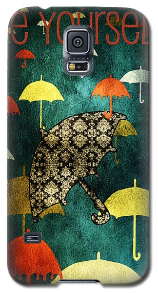 Be Yourself Galaxy S5 Case