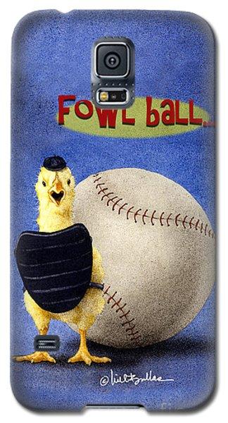 Fowl Ball... Galaxy S5 Case
