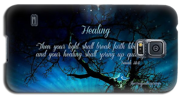 Healing Art By Sherri Of Palm Springs Galaxy S5 Case by Sherri's Of Palm Springs